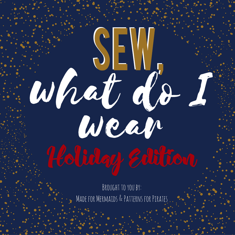 Sew, what do I wear? Holiday Edition Blog Tour