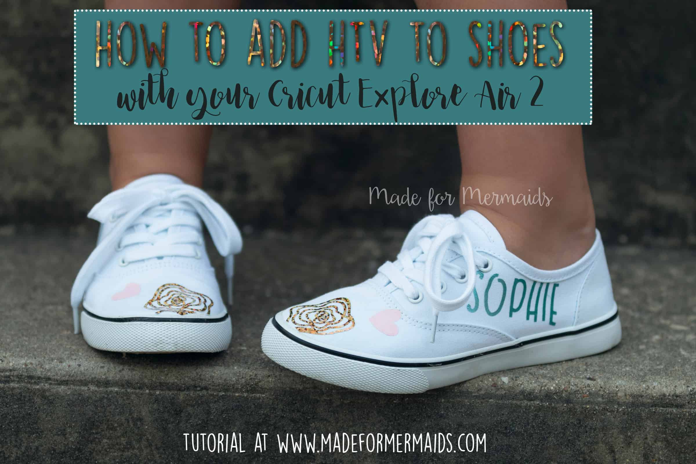 29e1390e How to add HTV to shoes- Sew with Cricut Blog Tour