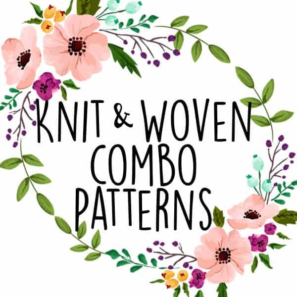 Knit/Woven Combo Patterns
