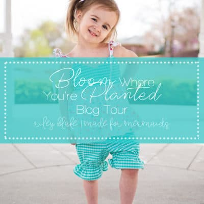 Riley Blake Bloom Where You're Planted Blog Tour