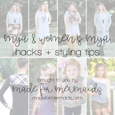 Mya Hacks + Styling Tips