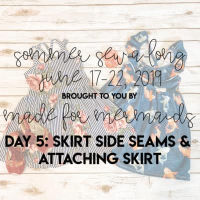 Sommer Sew-a-long: Day 5
