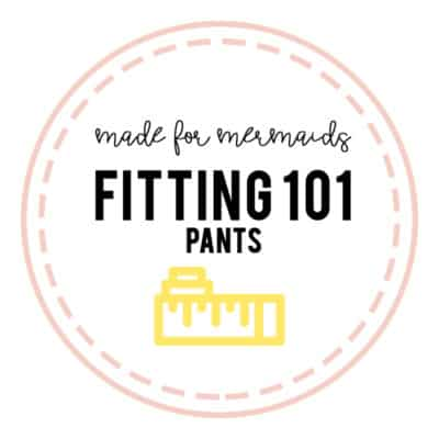 Pants Fitting 101
