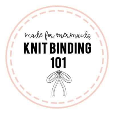 Knit Binding 101