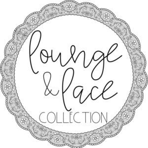 Lounge & Lace Collection
