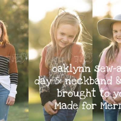 Oaklynn Sew-a-long: Day 5