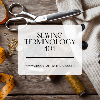 Sewing Terminology 101
